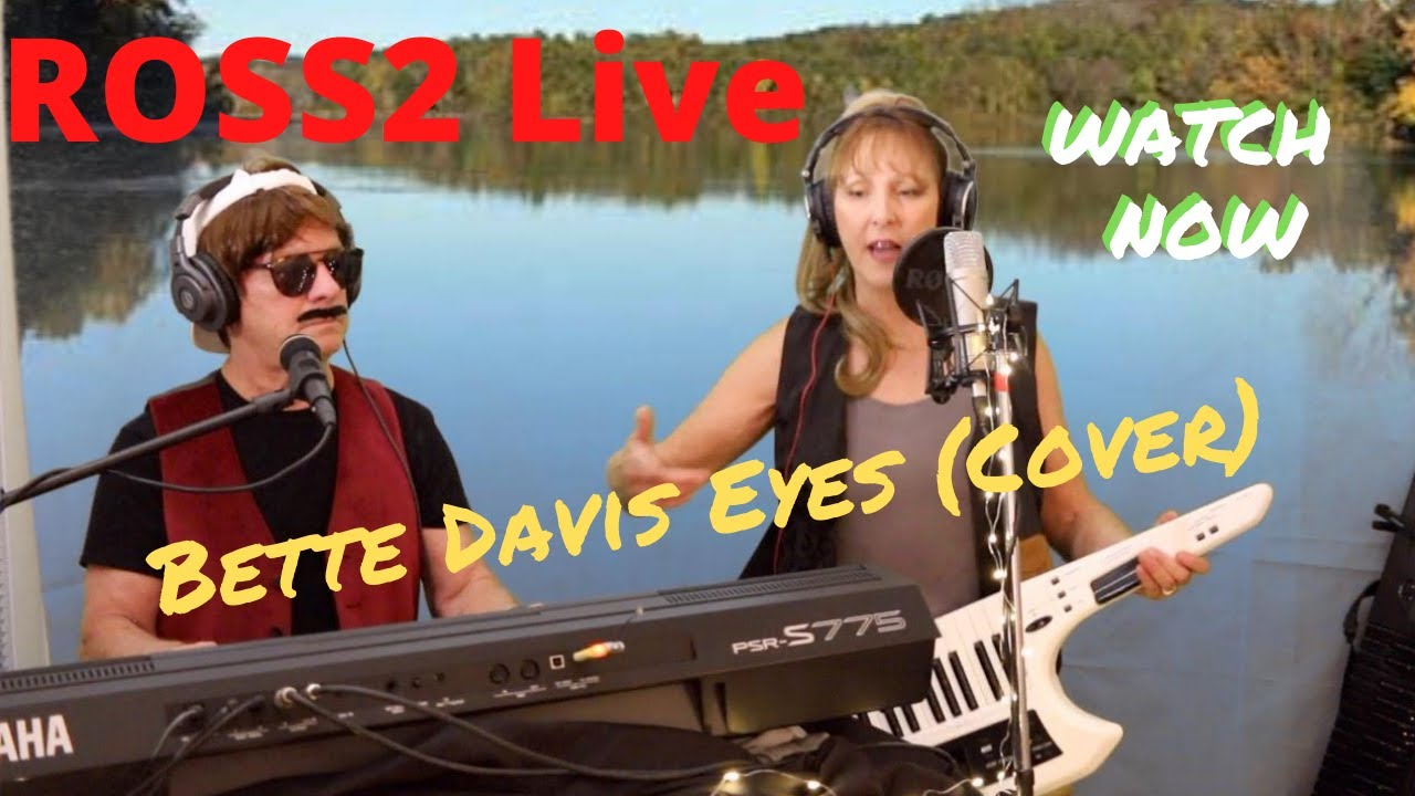 ROSS2 Live Bette Davis Eyes (cover)
