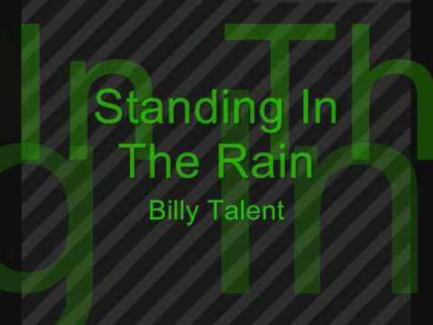 Billy Talent Standing In The Rain (With Lyrics)