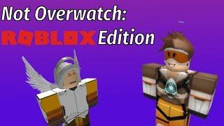 Nicht Overwatch Roblox Edition