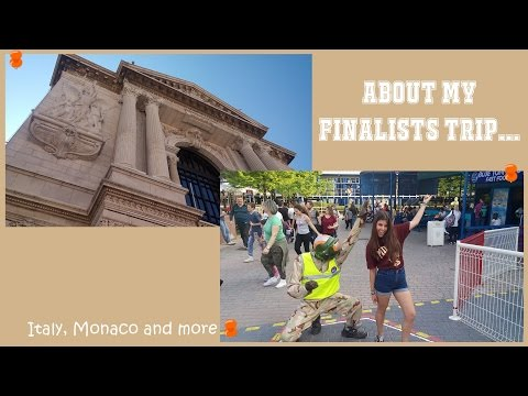 MY FINALISTS TRIP: Italy, Monaco and more...