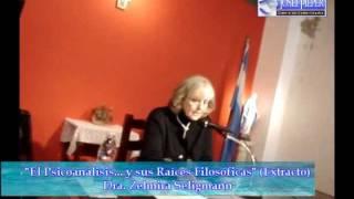 Zelmira Seligmann - El Psicoanálisis... y sus Raíces Filosóficas [Extracto]