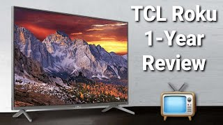 TCL Roku TV | 4 Series | Review After 1 Year