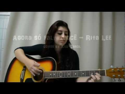 Agora Só Falta Você - Rita Lee (Cover Ana Carol)