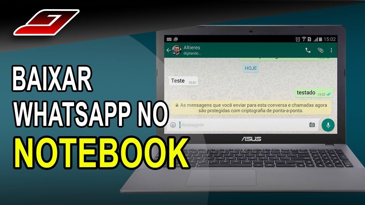 Como Baixar Whatsapp No Notebook Guajenet Youtube