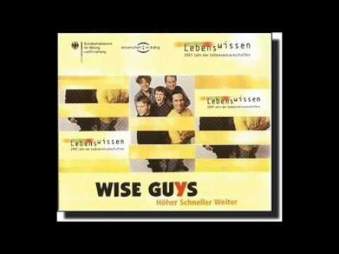 Wise Guys - Höher schneller weiter