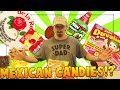 EATING MEXICAN CANDIES!!