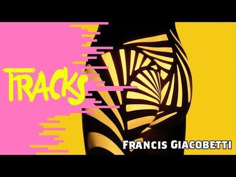 Francis Giacobetti - Tracks ARTE