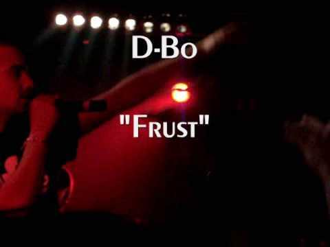 D-Bo - Frust (live, Dresden 13.03.2009)