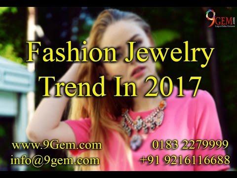 Fashion Jewelry Trend In 2017