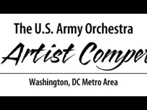The U.S. Army Orchestra Young Artist Competition