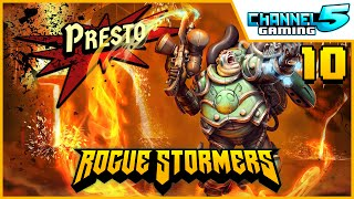 Co-op - New Character! Presto!: Episode 10 (Rogue Stormers)