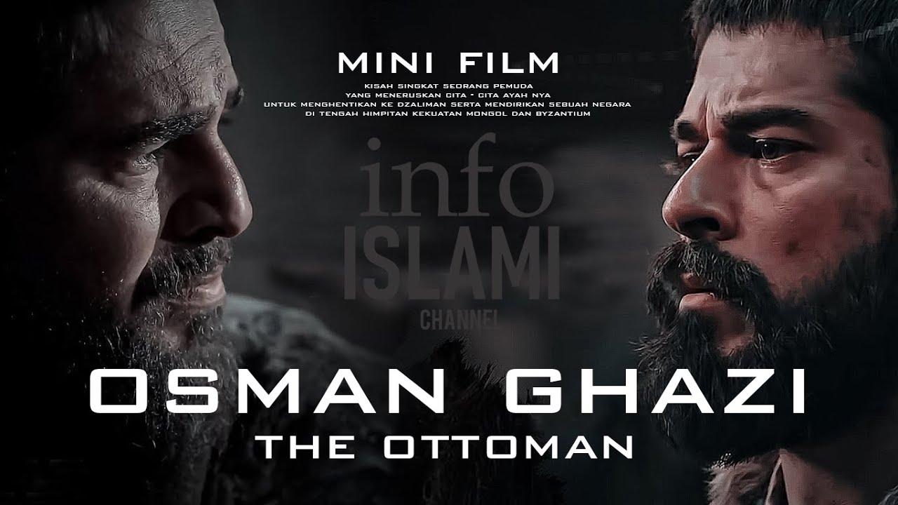 Download OSMAN GHAZI - THE OTTOMAN Kisah Singkat Pemuda Pendiri Kesultanan Turki Utsmaniyah