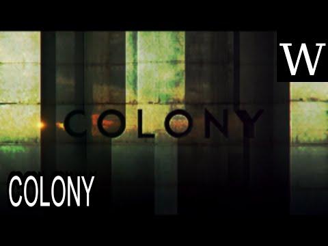 COLONY TV series  WikiVidi Documentary