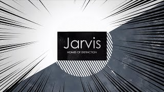 JARVIS Homes - Concept to Completion