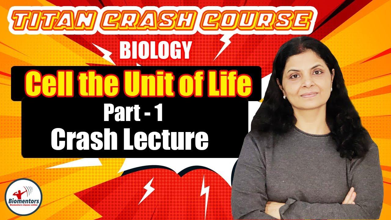 Download Biology : Cell The Unit of Life - 1  | Biomentors Titan Crash Course | NEET 2021 | Shail Ma'am