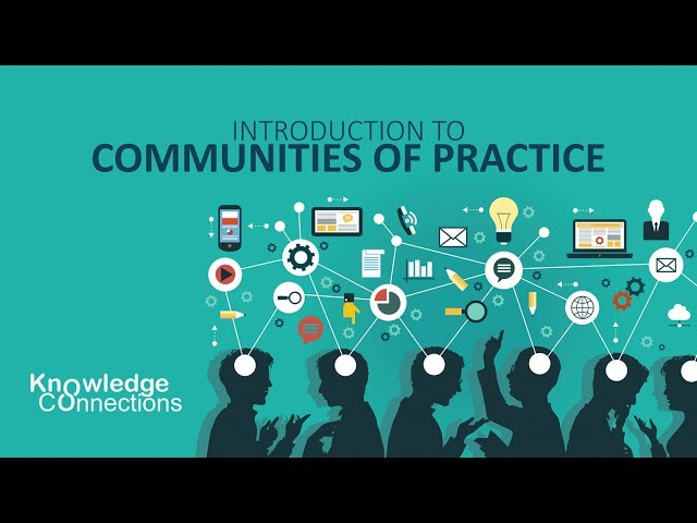 Communities of Practice (CoP)