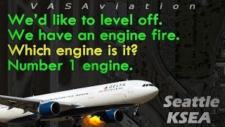 [REAL ATC] Delta A330 LEFT ENGINE FIRE departing Seattle KSEA!