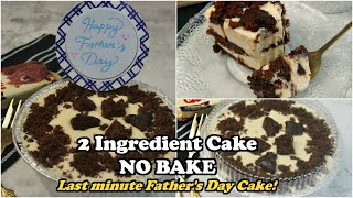No-bake 2 INGREDIENT CAKE | Madali at Masarap! Last Minute Fathers Day Cake | No Cooking Needed