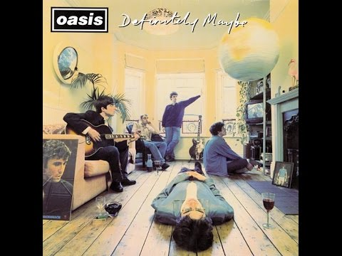 Oasis - Definitely Maybe Deluxe Edition (Full Album / Remastered)