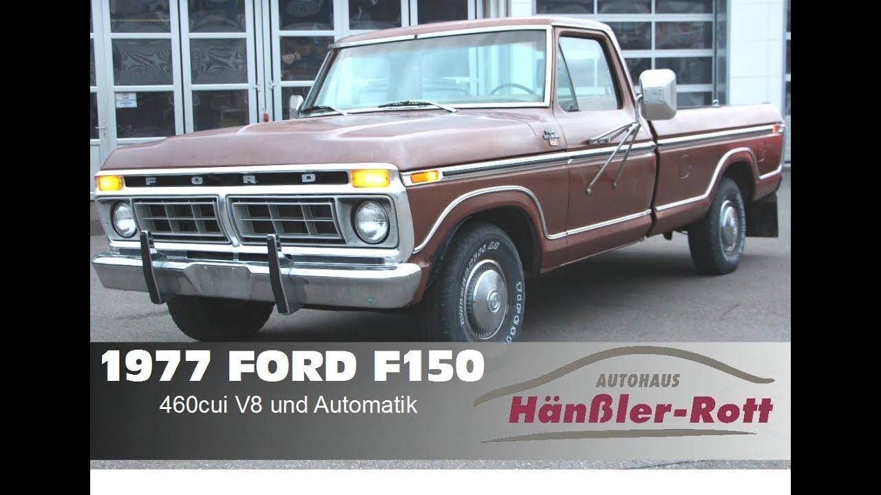 1977 ford f150 mit 460cui 7 5l v8 big block zu verkaufen autohaus h n ler rott youtube. Black Bedroom Furniture Sets. Home Design Ideas
