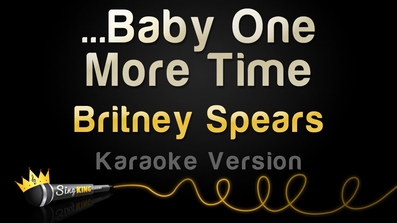 Britney Spears - ...Baby One More Time (Karaoke Version ...