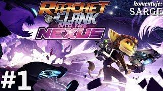 Zagrajmy w Ratchet and Clank: Nexus odc. 1 - Powrót do korzeni serii