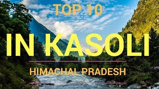 Top 10 places in kasoli, himachal pradesh