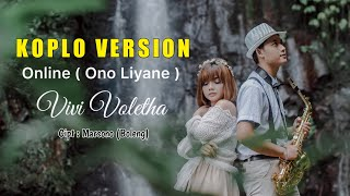 Download lagu ONLINE ( ONO LIYANE ) - VIVI VOLETHA ( OFFICIAL MUSIK VIDEO )