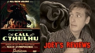 Joey's Reviews: The Call of Cthulhu (2005)