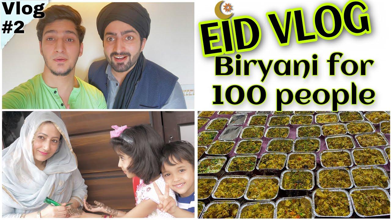 EID VLOG | BIRYANI FOR 100 PEOPLE | Danish F Dar | Dawar Farooq | 2021