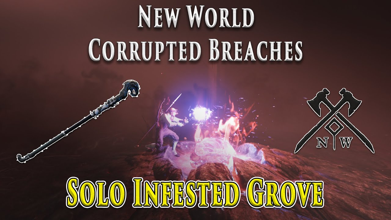 New World Corrupted Breaches - Solo Infested Grove