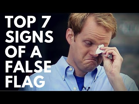 Top 7 Signs of a False Flag