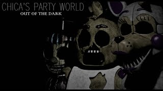 Gdzieś w magazynie?! Chica Party's World-Out of The Dark (1-3 challenge,1 i 2 The End)