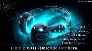 Những Bản Flute Hay Nhất Của Barcode Brothers Cực Đỉnh