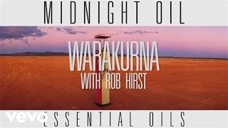 Midnight Oil - Warakurna (Track by Track)