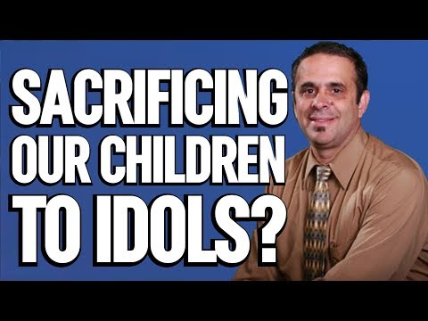 Sacrificing our children to Idols? -- Pastor Roger Hernandez -- Seventh-day Adventist Church