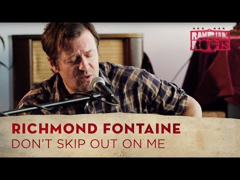 Richmond Fontaine - Don't Skip Out On Me (Ramblin' Recordings)