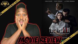 False Positive - Movie Review (2021)   Justin Theroux, Ilana Glazer   HULU