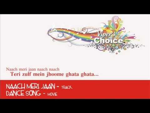 Naach Meri Jaan - Dance Song