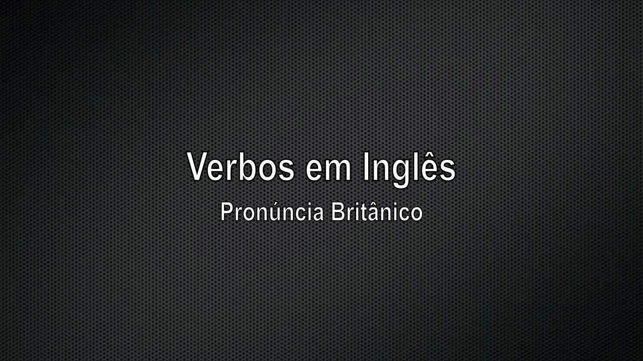 Aula De Ingles. Aprender Os Verbos Em Inglês Com Tradução