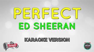 Karaoke Perfect - Ed Sheeran | Lagu Pop Barat | Instrumen Dengan Lirik