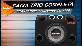 CAIXA TRIO COMPLETA + Sub Pioneer + Taramps TL 1500: Ideal para seu SOM AUTOMOTIVO – Connect Parts