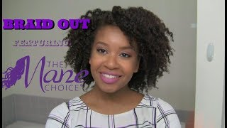 Braid Out Featuring The Mane Choice Products