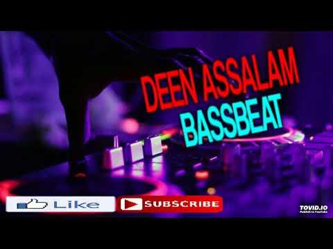 Download  DJ LAGU DEEN ASSALAM BASSBEAT FULL BASS TERBARU REMIX 2018 Gratis, download lagu terbaru