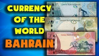 Currency of the world - Bahrain. Bahraini dinar. Exchange rates Bahrain.Bahraini banknotes and coins