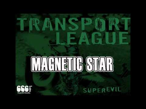 TRANSPORT LEAGUE - MAGNETIC STAR