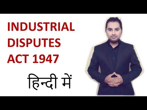 Industrial disputes act 1947 lecture in hindi | CA CPT | CS & CMA | LLB | ccs