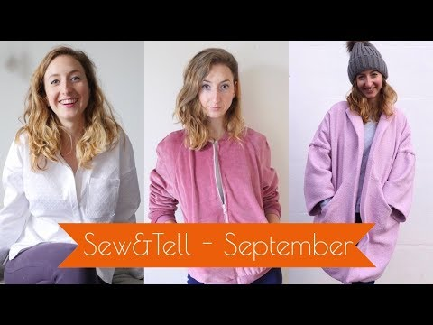 Sew & Tell September - Things I've made and Chats.