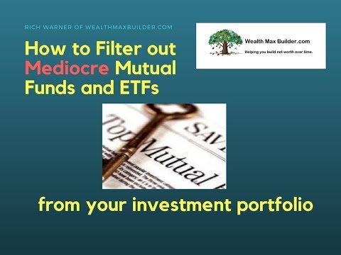How to Filter Out Mediocre Funds from Your Investment Portfolio