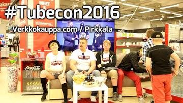 #tubecon2016, Meet & Greet - Verkkokauppa.com / Pirkkala
